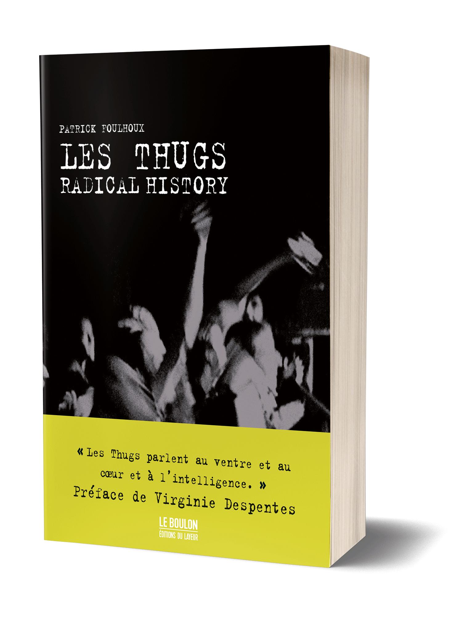 Les Thugs - Radical History - le boulon